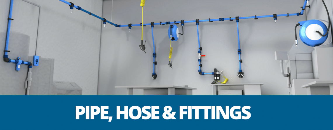 Pipe, Hose & Fittings